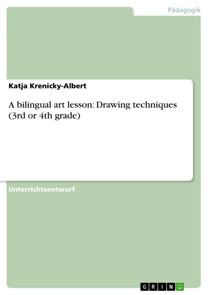 A bilingual art lesson: Drawing techniques (3rd...