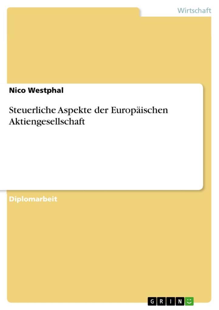Steuerliche Aspekte der Europäischen Aktiengese...