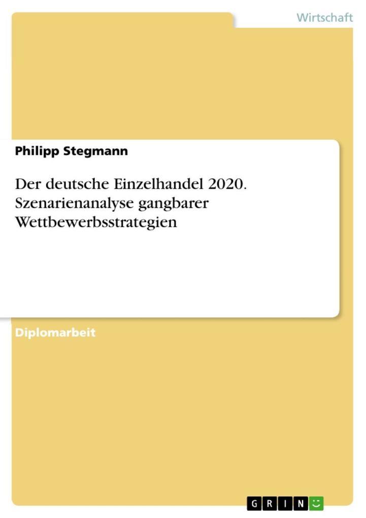 Der deutsche Einzelhandel 2020 - Szenarienanaly...