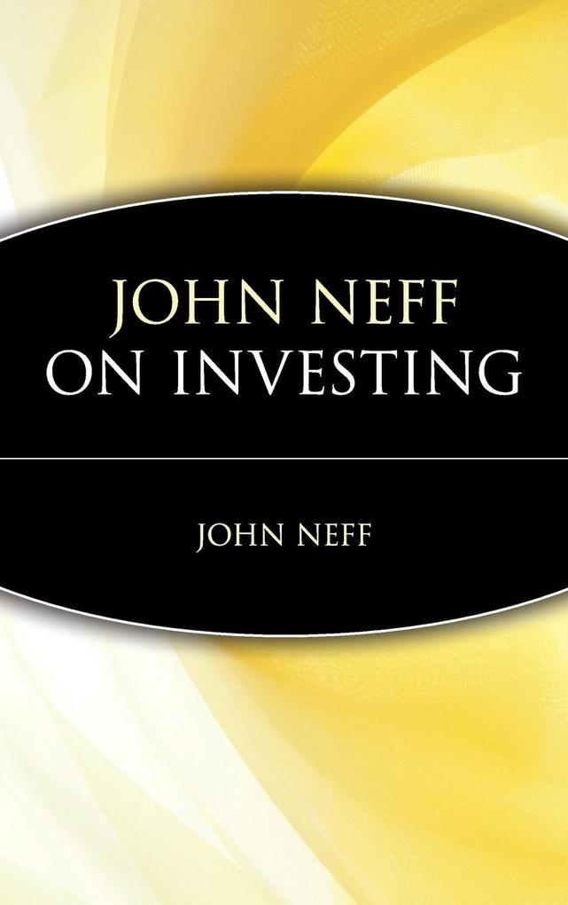 John Neff on Investing als Buch