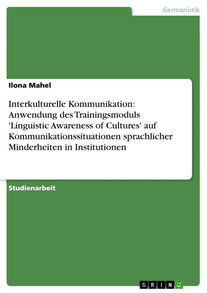 Interkulturelle Kommunikation: Anwendung des Tr...