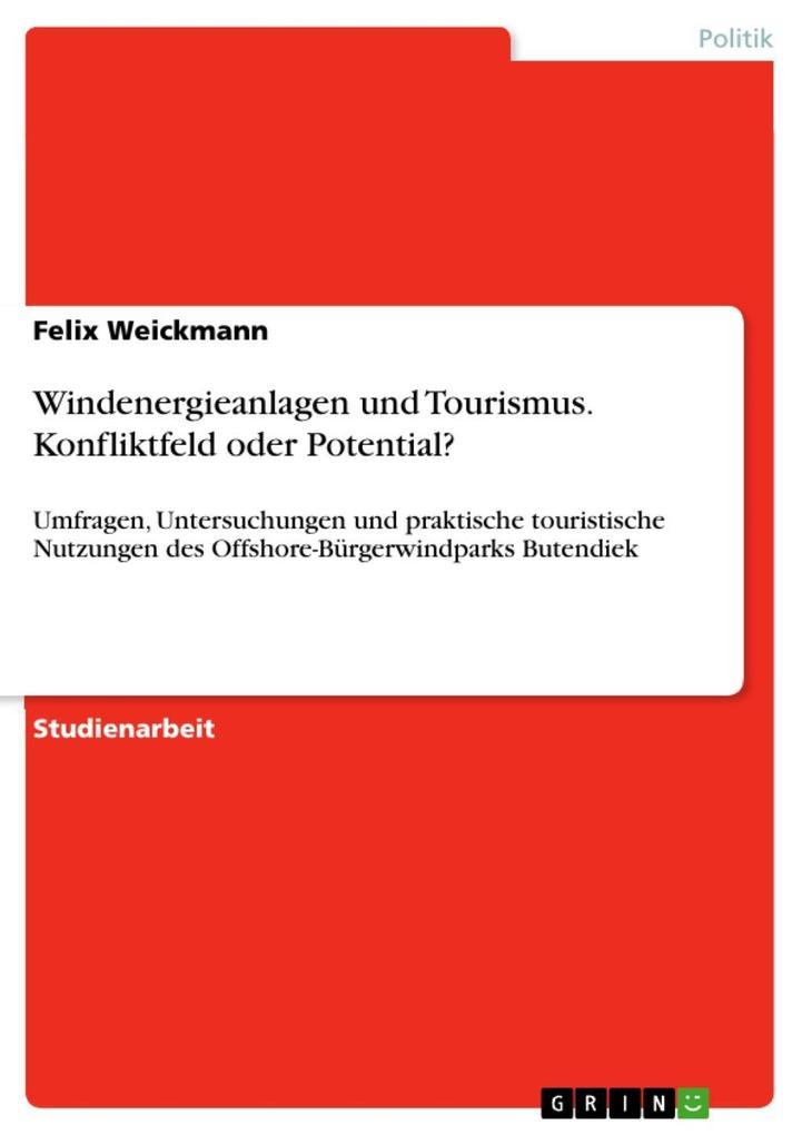 Windenergieanlagen und Tourismus - Konfliktfeld...