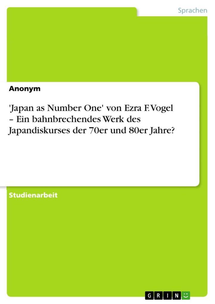 ´Japan as Number One´ von Ezra F. Vogel - Ein b...