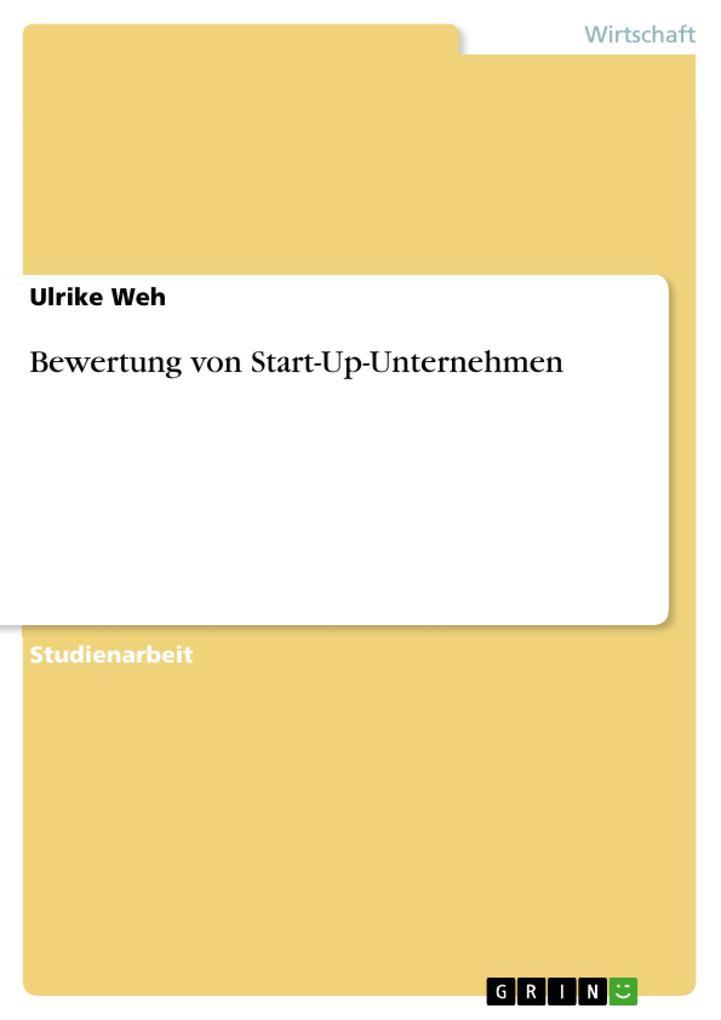 Bewertung von Start-Up-Unternehmen als eBook Download von Ulrike Weh - Ulrike Weh