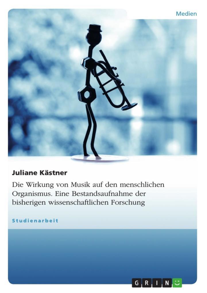Wirkung von Musik - Eine Bestandsaufnahme bishe...