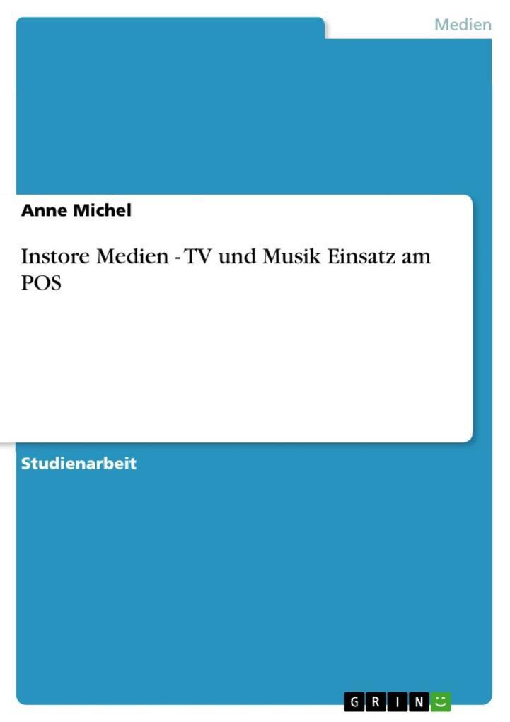 Instore Medien - TV und Musik Einsatz am POS al...