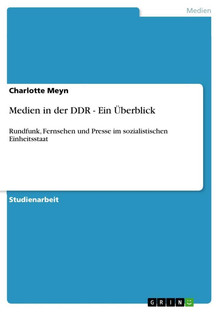 Medien in der DDR - Ein Überblick als eBook Dow...