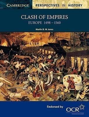 Clash of Empires: Europe 1498 1560 als Taschenbuch