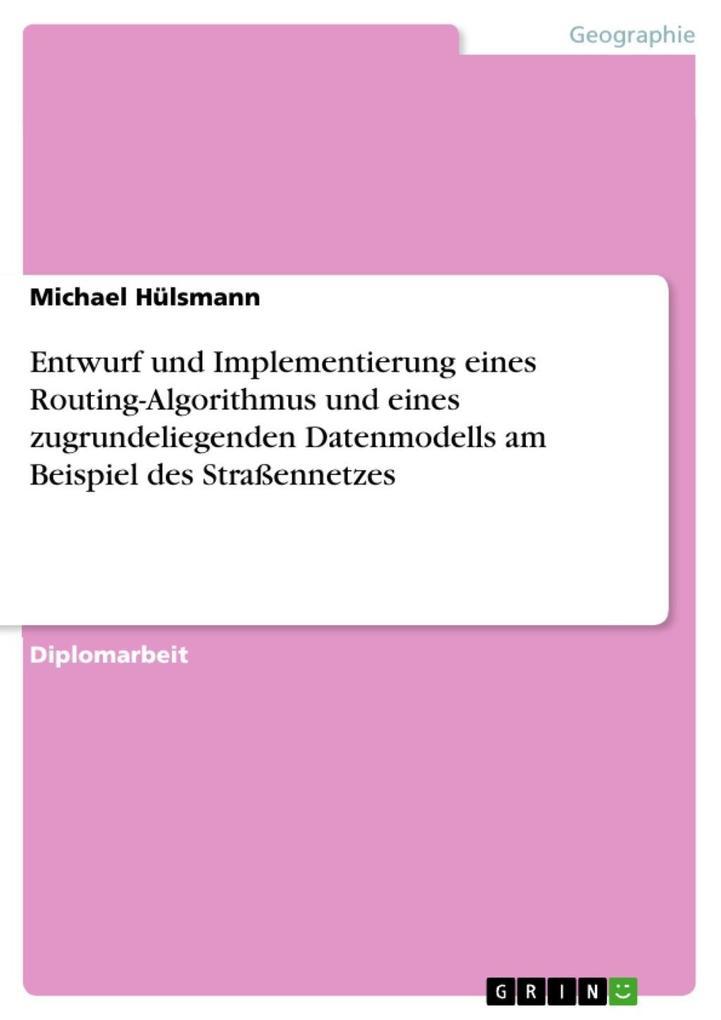 Entwurf und Implementierung eines Routing-Algor...
