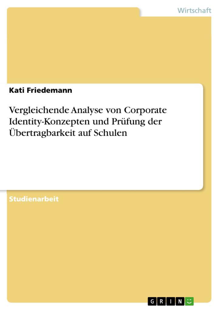 Vergleichende Analyse von Corporate Identity-Ko...