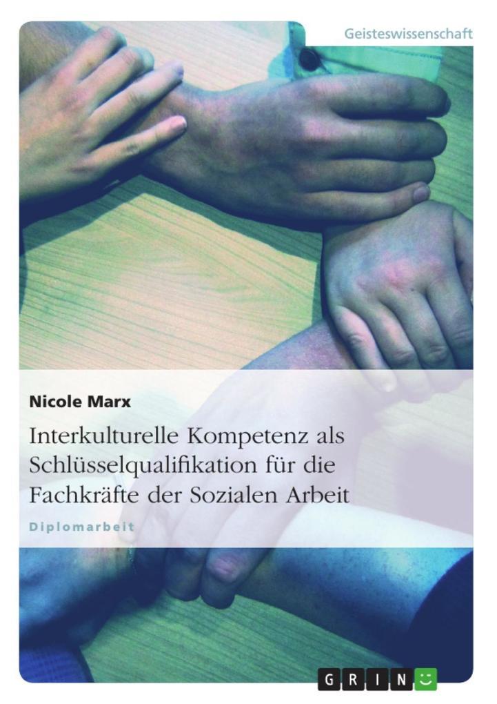 Interkulturelle Kompetenz- Eine Schlüsselqualif...