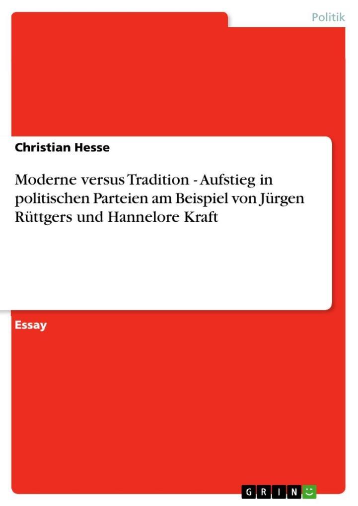 Moderne versus Tradition - Aufstieg in politisc...