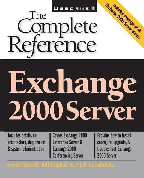 Exchange 2000 Server: The Complete Reference als Taschenbuch