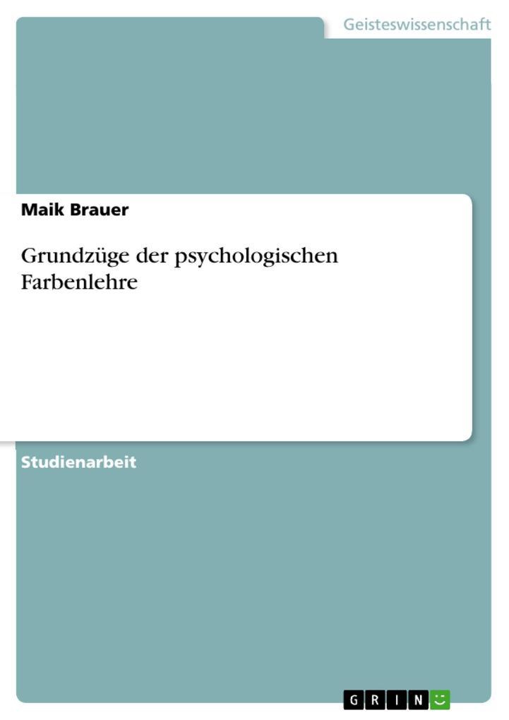 Grundzüge der psychologischen Farbenlehre als e...