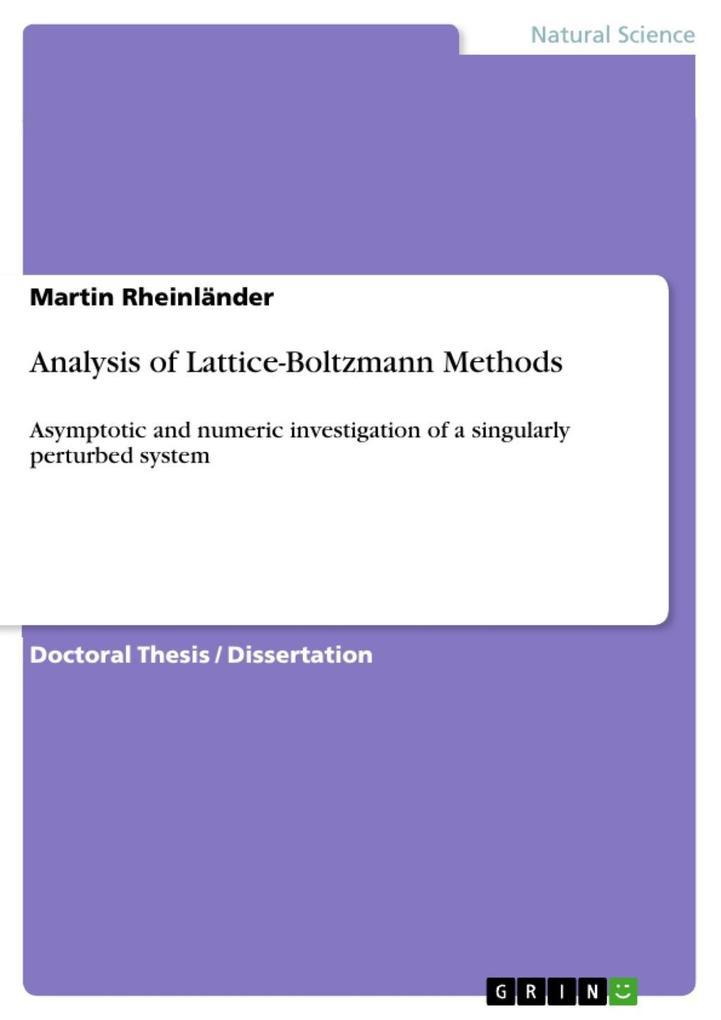 Analysis of Lattice-Boltzmann Methods als eBook...