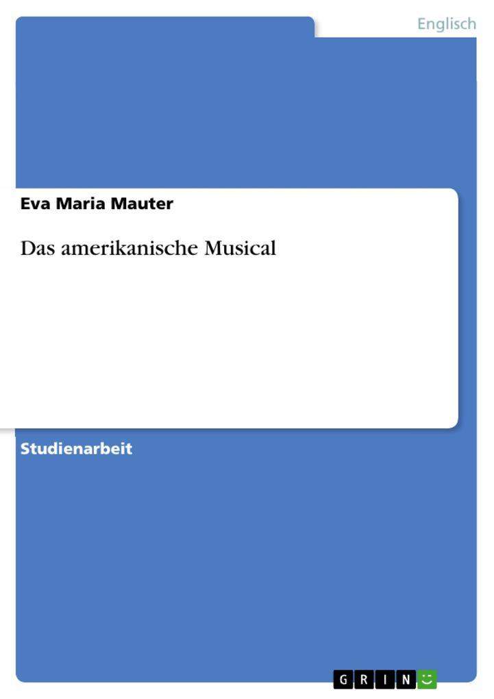 Das amerikanische Musical als eBook Download vo...