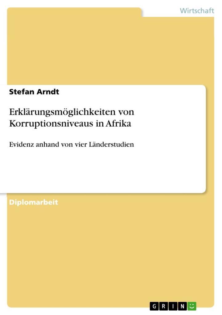 Erklärungsmöglichkeiten von Korruptionsniveaus in Afrika als eBook Download von Stefan Arndt - Stefan Arndt
