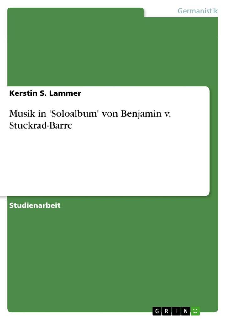 Musik in ´Soloalbum´ von Benjamin v. Stuckrad-B...