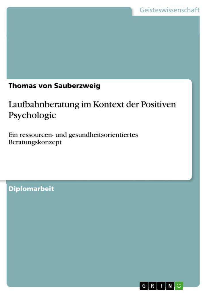 Laufbahnberatung im Kontext der Positiven Psych...