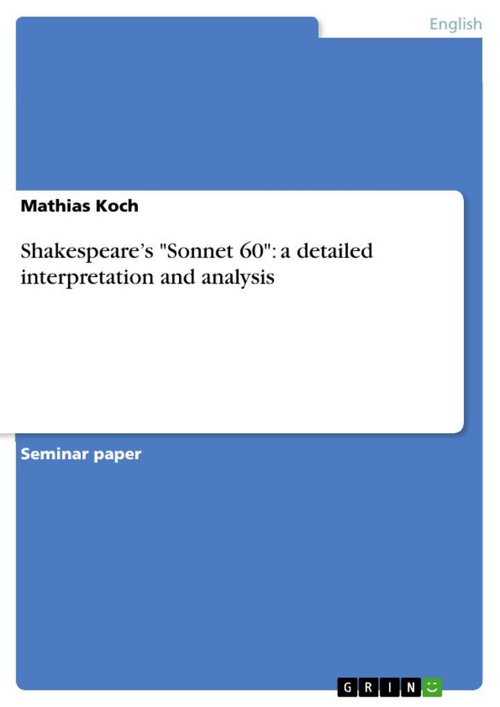 Shakespeare´s Sonnet 60: a detailed interpretat...