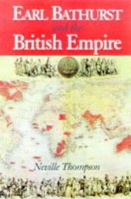 Earl Bathurst and the British Empire als Buch