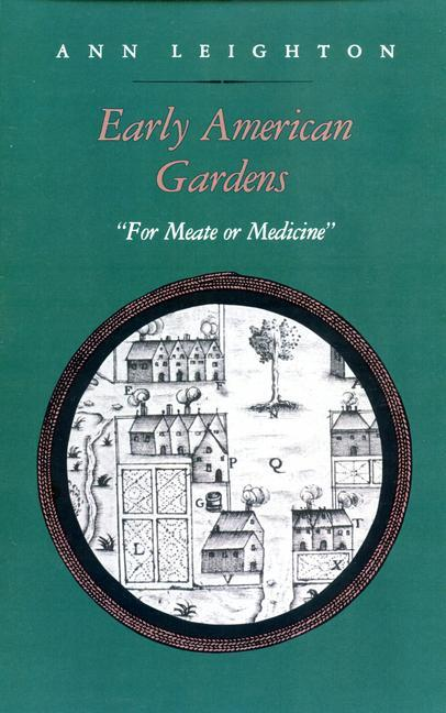 "Early American Gardens: ""For Meate or Medicine"" als Taschenbuch"