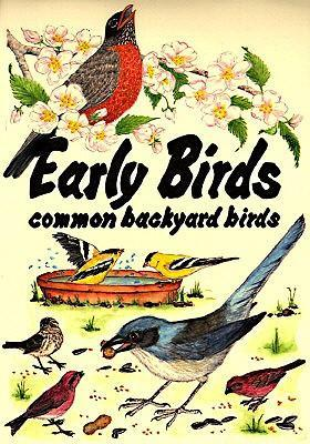 Early Birds: Common Backyard Birds als Taschenbuch