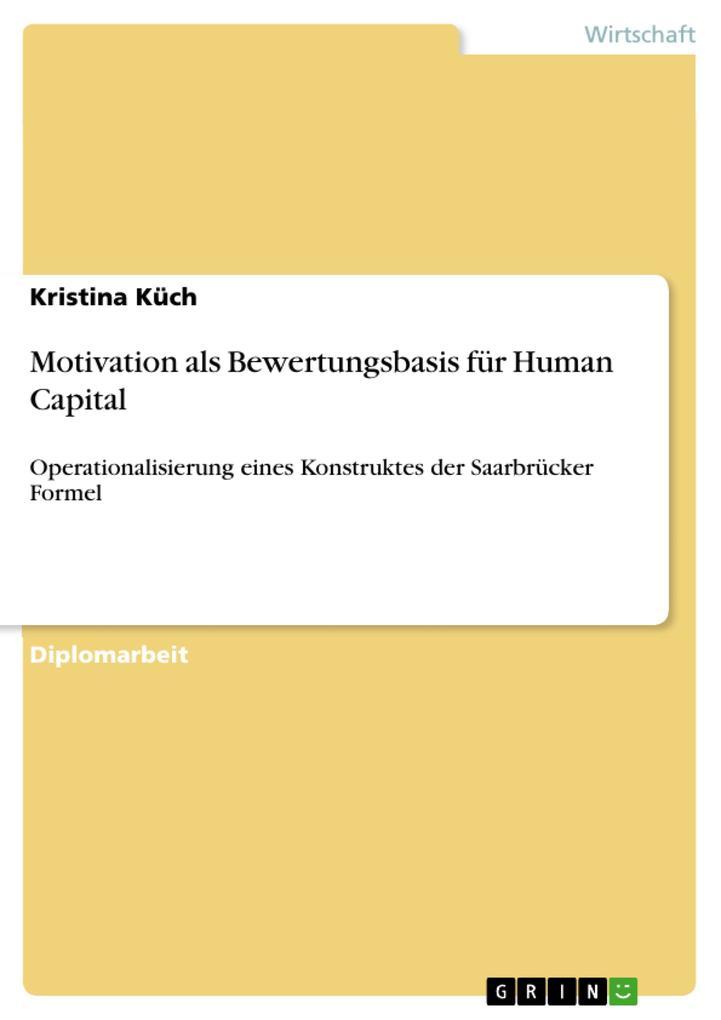 Motivation als Bewertungsbasis für Human Capital als eBook Download von Kristina Küch - Kristina Küch