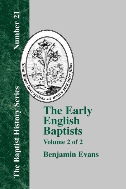 The Early English Baptists - Volume 2 als Taschenbuch