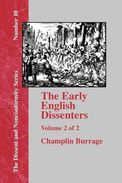 The Early English Dissenters In the Light of Recent Research (1550-1641) - Vol. 2 als Taschenbuch