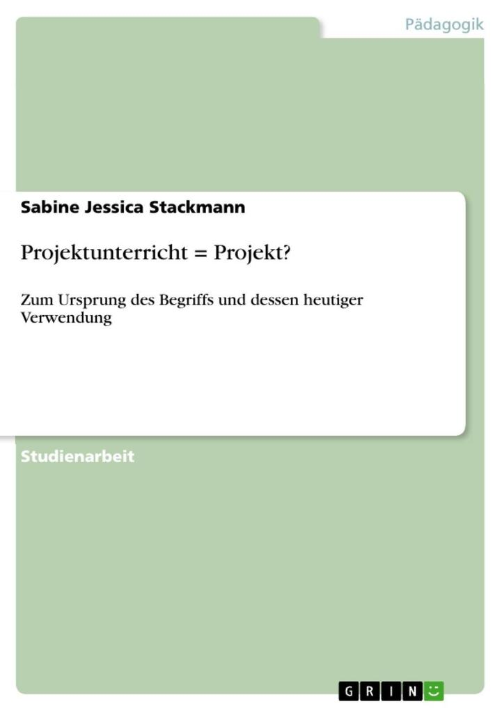 Projektunterricht = Projekt? als eBook Download...