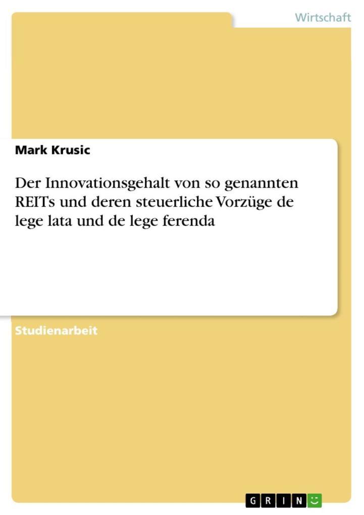 Der Innovationsgehalt von so genannten REITs un...