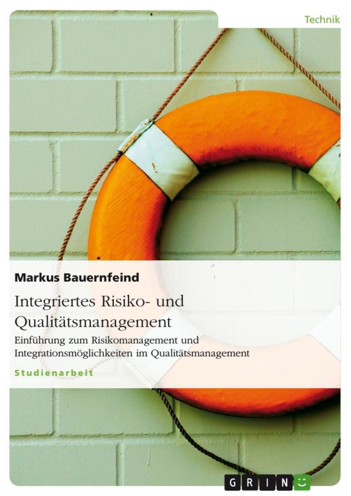 Integriertes Risiko- und Qualitätsmanagement al...
