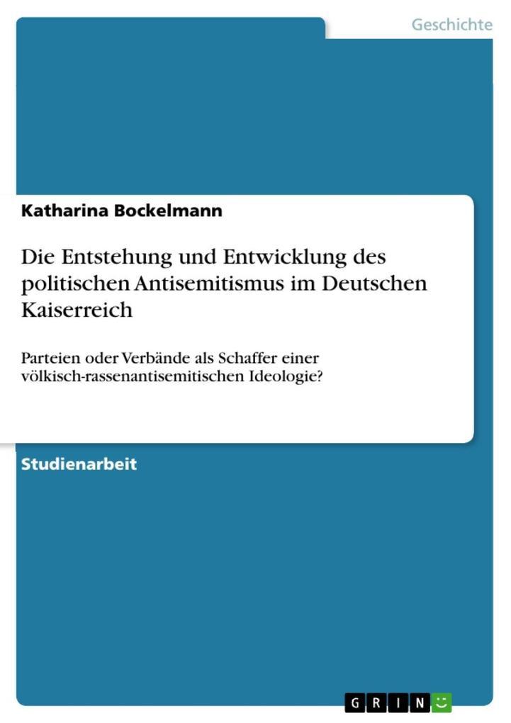 Die Entstehung und Entwicklung des politischen ...