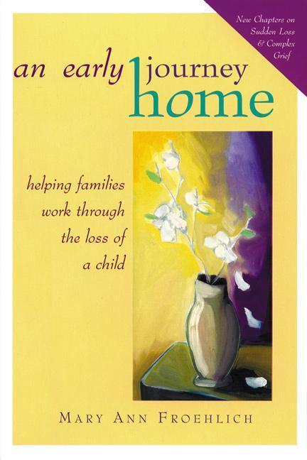 An Early Journey Home: Helping Families with Dying Children als Taschenbuch