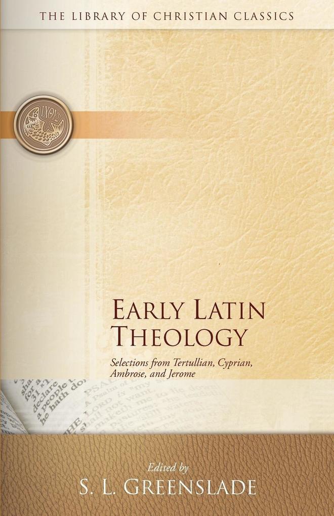 Early Latin Theology als Taschenbuch