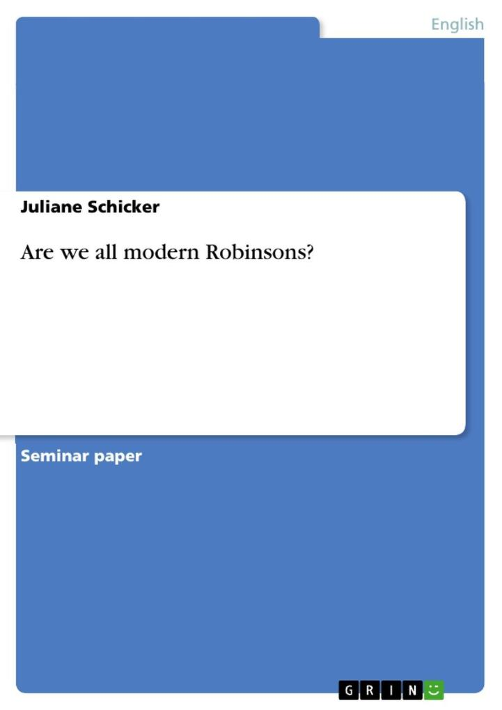 Are we all modern Robinsons? als eBook Download...