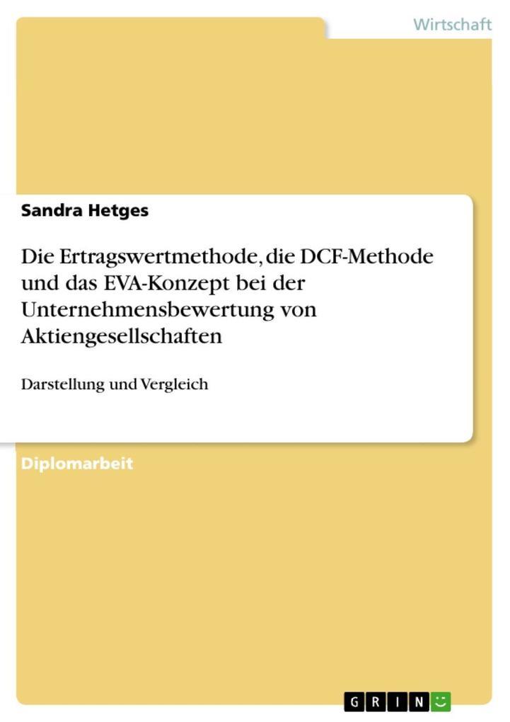 Darstellung und Vergleich der Ertragswertmethod...
