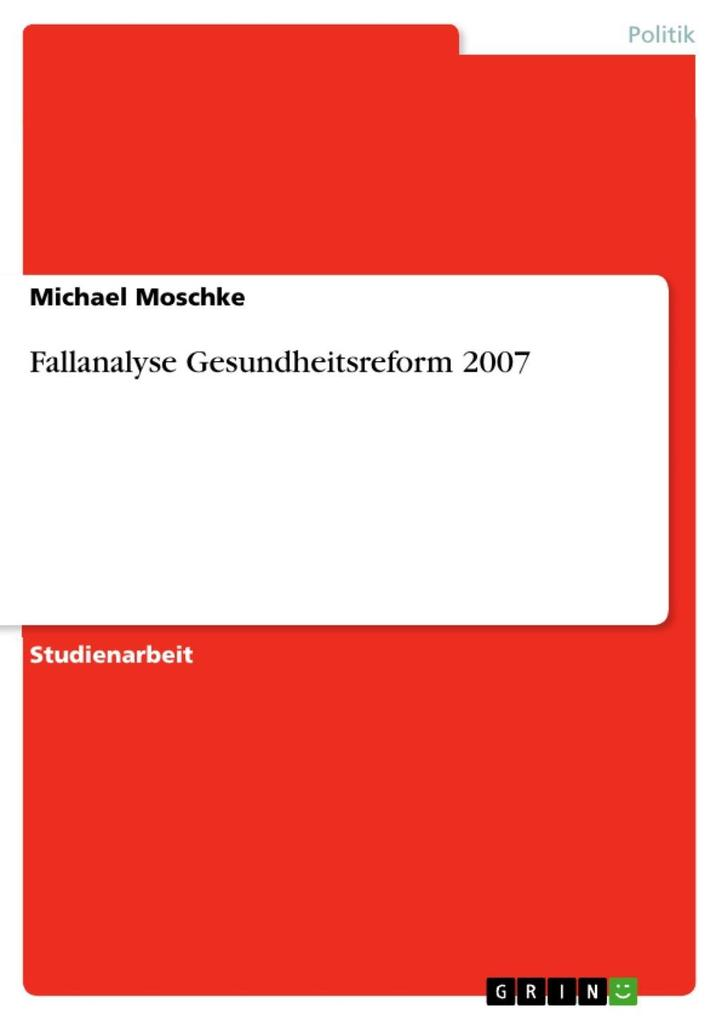 Fallanalyse Gesundheitsreform 2007 als eBook Do...