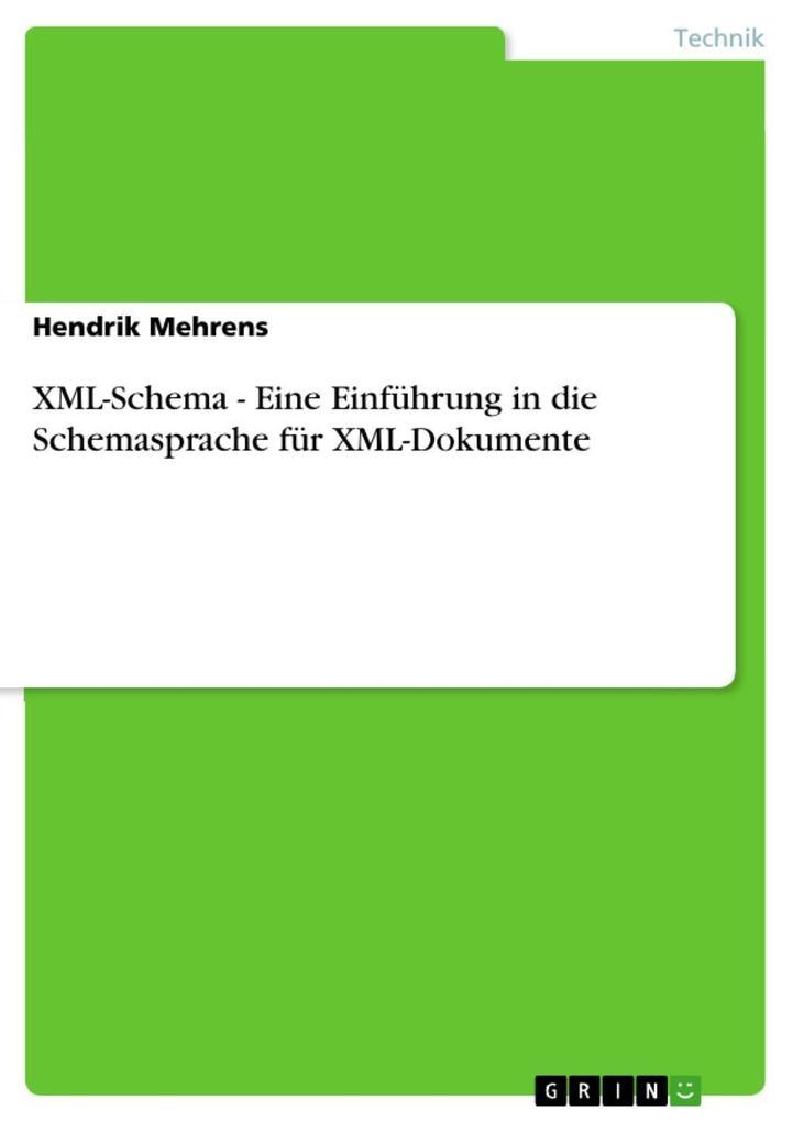 XML-Schema - Eine Einführung in die Schemasprac...