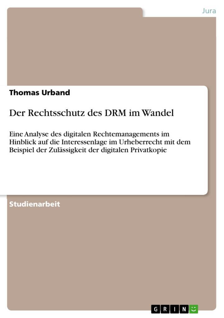 Der Rechtsschutz des DRM im Wandel als eBook Do...