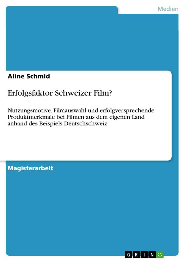 Erfolgsfaktor Schweizer Film? als eBook Downloa...