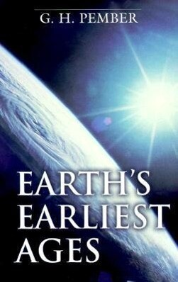 Earth's Earliest Ages als Taschenbuch