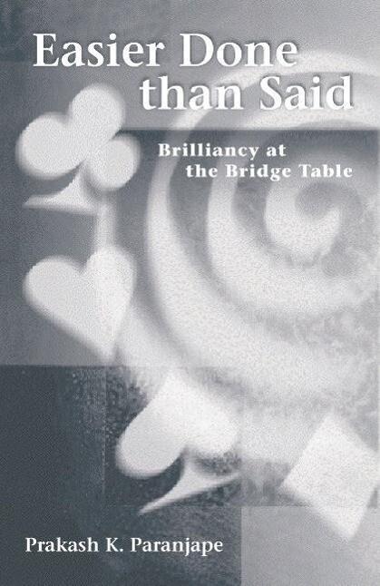 Easier Done Than Said: Brilliancy at the Bridge Table als Taschenbuch