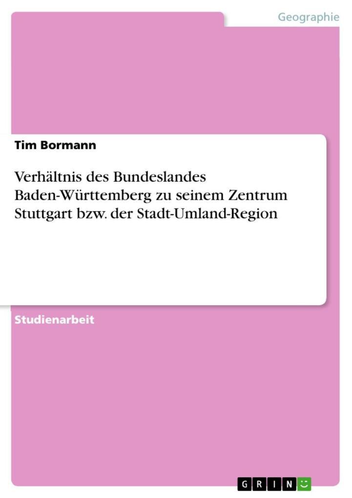 Verhältnis des Bundeslandes Baden-Württemberg z...