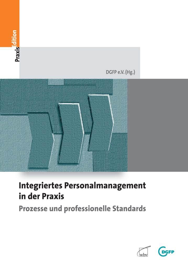 Integriertes Personalmanagement in der Praxis - Prozesse und prefossionelle Standards als eBook Download von N.N - N.N