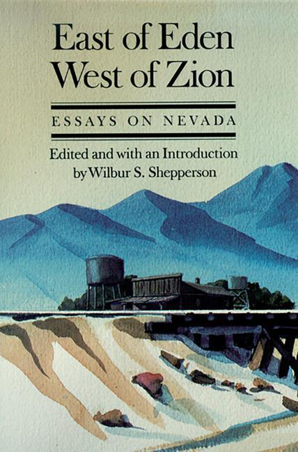 East of Eden, West of Zion: Essays on Nevada als Taschenbuch