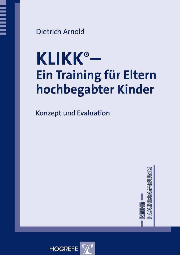 KLIKK - Ein Training für Eltern hochbegabter Ki...
