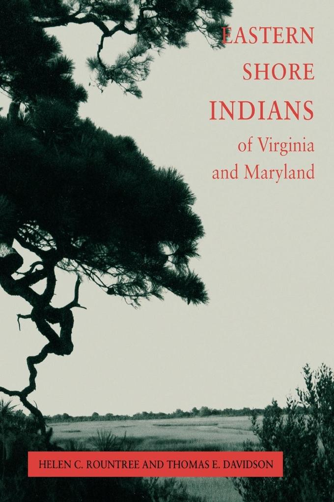 Eastern Shore Indians of Virginia and Maryland als Taschenbuch