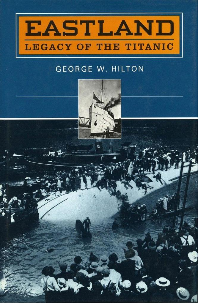 'Eastland': Legacy of the 'Titanic' als Taschenbuch